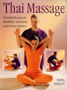 Thai Massage DVDS by Maria Mercati