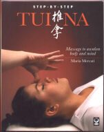 Tui Na Book by Maria Mercati